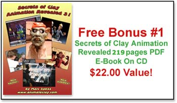 Free Bonus: Secrets of Clay Animation Revealed 3